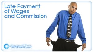 Late Payment of Wages and Commissions