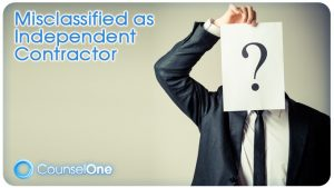 Misclassified as Independent Contractor