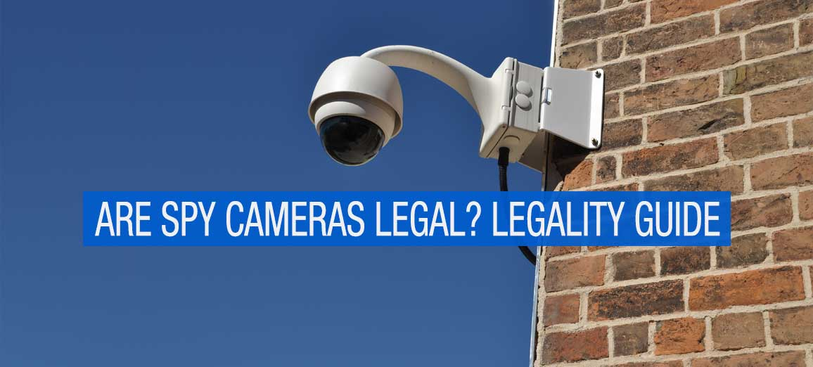 Spy Camera Legal Guide